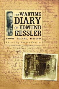 Cover The Wartime Diary Of Edmund Kessler