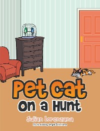 Cover Pet Cat on a Hunt