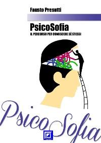Cover PsicoSofia. Il Percorso per Conoscere se stessi