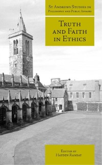 Cover Truth and Faith in Ethics
