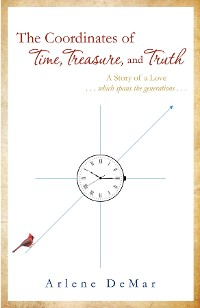 Cover The Coordinates of Time, Treasure, and Truth