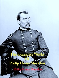 Cover The Complete Works of Philip Henry Sheridan