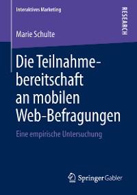 Cover Die Teilnahmebereitschaft an mobilen Web-Befragungen