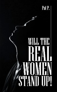 Cover Will the Real Women Stand Up!