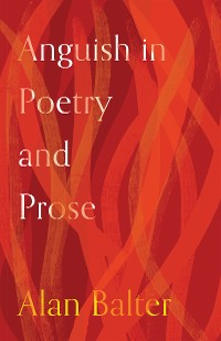 Cover Anguish in Poetry and Prose