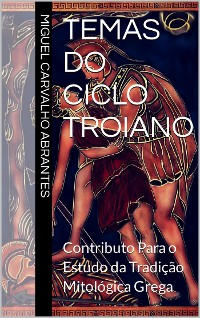 Cover Temas do Ciclo Troiano