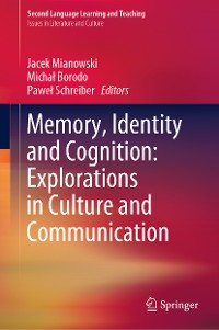 Cover Memory, Identity and Cognition: Explorations in Culture and Communication