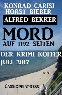 Cover Mord auf 1192 Seiten: Der Krimi Koffer Juli 2017