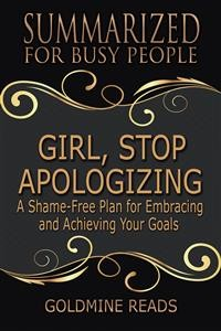 Cover Girl, Stop Apologizing - Summarized for Busy People