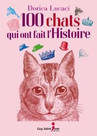 Cover 100 chats qui ont fait l'histoire