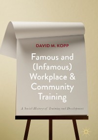 Cover Famous and (Infamous) Workplace and Community Training