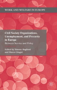 Cover Civil Society Organizations, Unemployment, and Precarity in Europe