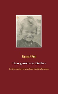 Cover Tinas gestohlene Kindheit
