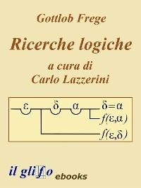Cover Ricerche Logiche. A cura di Carlo Lazzerini.