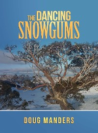 Cover The Dancing Snowgums