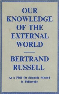 Cover Our Knowledge of the External World as a Field for Scientific Method in Philosophy