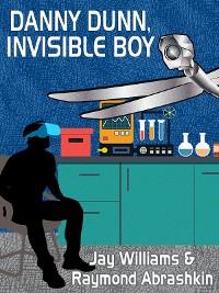 Cover Danny Dunn, Invisible Boy