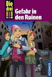 Cover Die drei !!!, 71, Gefahr in den Ruinen (drei Ausrufezeichen)