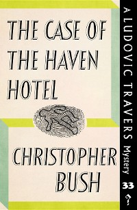 Cover The Case of the Haven Hotel