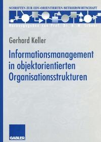 Cover Informationsmanagement in objektorientierten Organisationsstrukturen