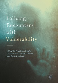 Cover Policing Encounters with Vulnerability