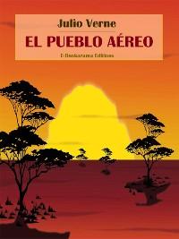 Cover El pueblo aéreo