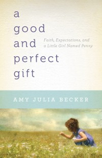 Cover Good and Perfect Gift