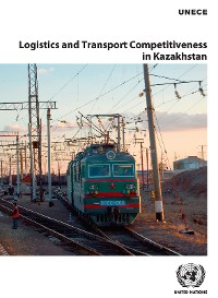 Cover Logistics and Transport Competitiveness in Kazakhstan
