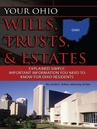 Cover Your Ohio Wills, Trusts, & Estates Explained Simply