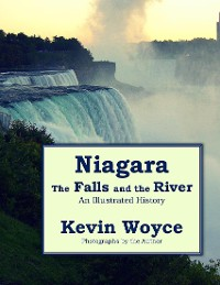 Cover Niagara: The Falls and the River - an Illustrated History
