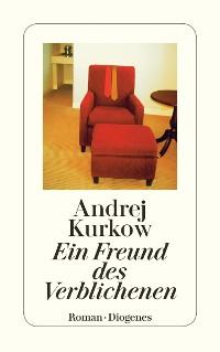 Cover Ein Freund des Verblichenen