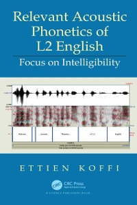 Cover Relevant Acoustic Phonetics of L2 English