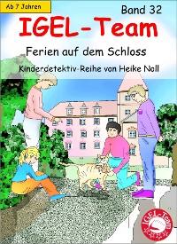 Cover IGEL-Team 32, Ferien auf dem Schloss