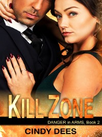 Cover Kill Zone (Danger in Arms, Book 2)