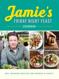 Cover Jamie's Friday Night Feast Cookbook