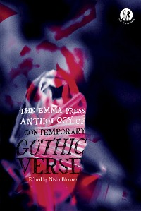 Cover The Emma Press Anthology of Contemporary Gothic Verse