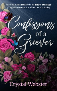 Cover Confessions of a Griever