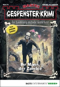 Cover Gespenster-Krimi 43 - Horror-Serie
