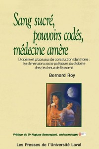 Cover Sang sucre, pouvoirs codes, medecine amere