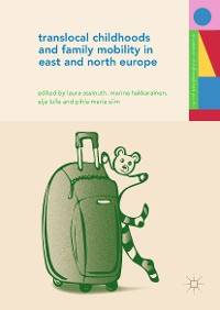 Cover Translocal Childhoods and Family Mobility in East and North Europe