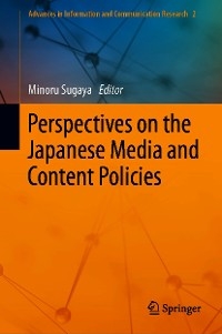 Cover Perspectives on the Japanese Media and Content Policies
