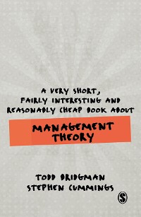 Cover A Very Short, Fairly Interesting and Reasonably Cheap Book about Management Theory
