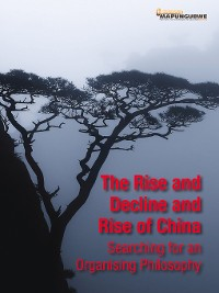 Cover Rise and Decline and Rise of China