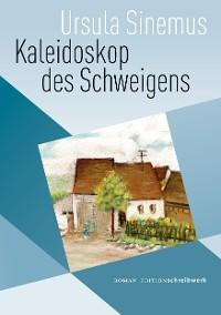 Cover Kaleidoskop des Schweigens