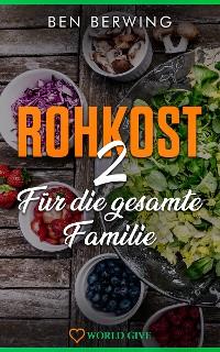Cover ROHKOST 2 Für die gesamte Familie