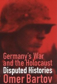 Cover Germany's War and the Holocaust