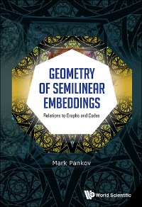 Cover Geometry Of Semilinear Embeddings: Relations To Graphs And Codes