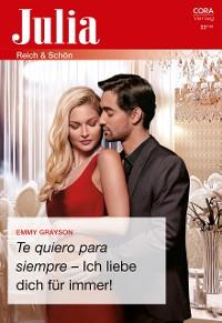 Cover Te quiero para siempre - Ich liebe dich für immer!