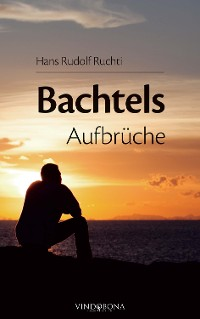 Cover Bachtels Aufbrüche