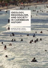 Cover Ideology, Regionalism, and Society in Caribbean History